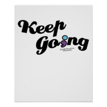 Keep Going Awareness And Suicide Prevention Poster