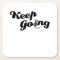 Keep Going Awareness And Suicide Prevention Square Paper Coaster