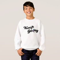 Keep Going Awareness And Suicide Prevention Sweatshirt