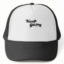 Keep Going Awareness And Suicide Prevention Trucker Hat