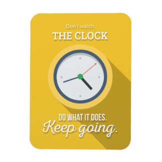 Keep going don't watch the clock yellow magnet