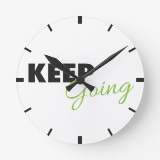 Keep Going - Inspirational Workout Saying Round Wall Clocks