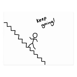 Keep going stick man on the stairs postcard