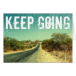 """""""Keep going"""" vintage photo of a road Cards"""
