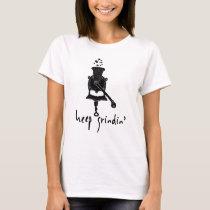 Keep Grindin I Love Coffee Gifts Funny Coffee Addi T-Shirt