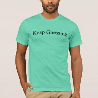 Keep Guessing Tee