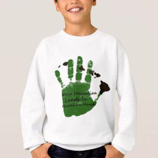 keep hawaiian lands in hands 1 sweatshirt