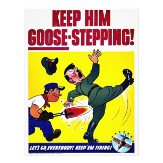 Keep Him Goose-Stepping Flyer