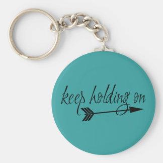 Keep Holding On keychain