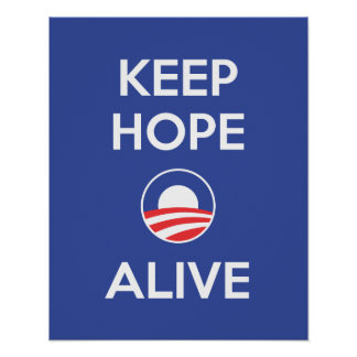 Keep Hope Alive Poster