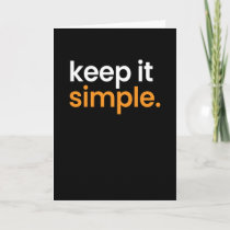 Keep Is Simple Minimalism Card
