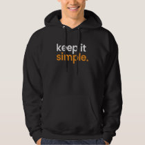 Keep Is Simple Minimalism Hoodie