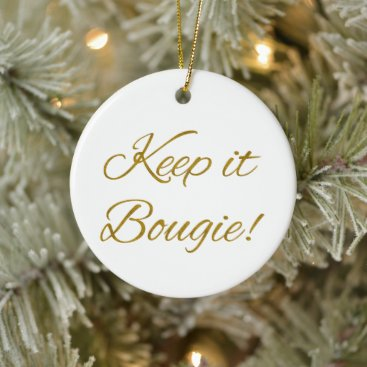 Keep it Bougie Round Ceramic Ornament