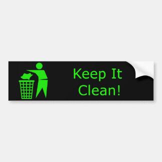 Keep It Clean! Bumper Sticker