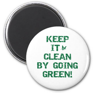 Keep it Clean by Going Green 2 Inch Round Magnet