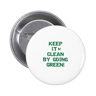 Keep it Clean by Going Green Pins