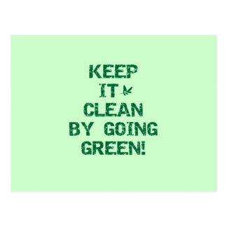Keep It Clean By Going Green T-shirts Postcard