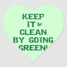 Keep it Clean By Going Green Tshirts and Gifts Heart Sticker