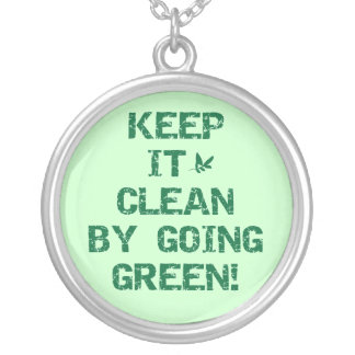 Keep it Clean By Going Green Tshirts and Gifts Silver Plated Necklace