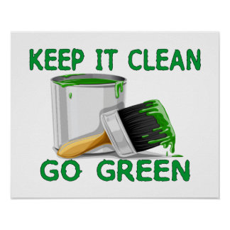 Keep It Clean Go Green Poster
