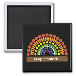Keep It Colorful Magnet