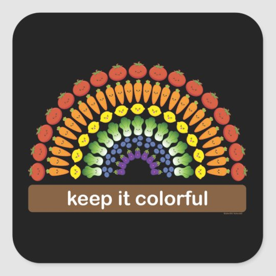 Keep It Colorful! Square Sticker