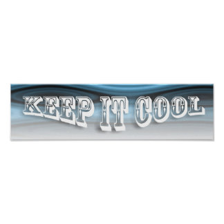 KEEP IT COOL ~3 Word Quote Poster