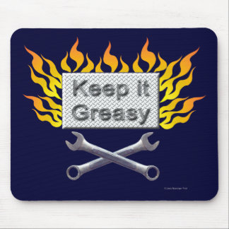 Keep it Greasy Mouse Pad