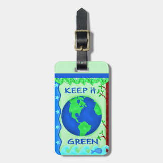 Keep It Green Earth Ecology Luggage Tag
