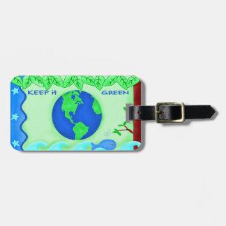 Keep It Green Save Earth Environment Art Bag Tag