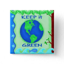 Keep It Green Save Earth Environment Art Button