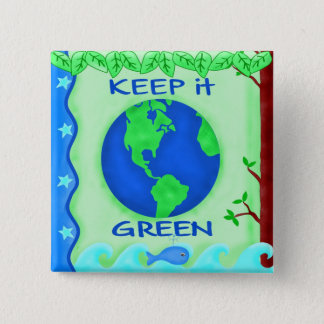 Keep It Green Save Earth Environment Art Button