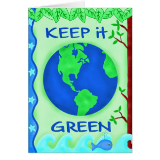 Keep It Green Save Earth Environment Art Card