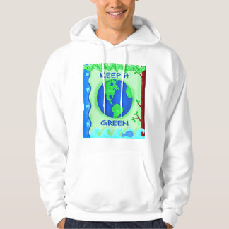 Keep It Green Save Earth Environment Art Hoodie