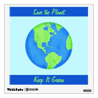 Keep It Green Save Planet Environment Art Blue Wall Stickers