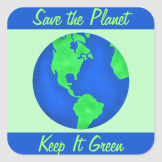 Keep It Green Save Planet Environment Art Custom Square Sticker
