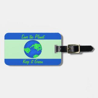 Keep It Green Save Planet Environment Art Bag Tag