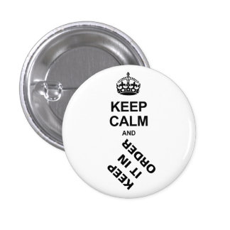 KEEP IT IN ORDER BUTTON