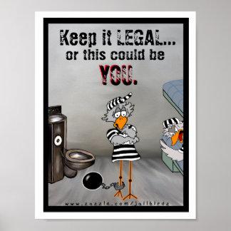 Keep it LEGAL: jailbird poster