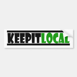 Keep It Local Bumper Sticker