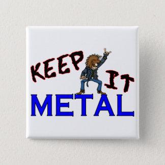 Keep It Metal Button