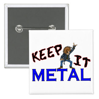 Keep It Metal Buttons