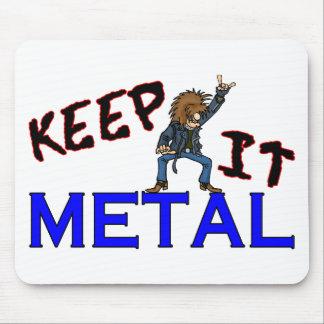 Keep It Metal Mouse Pad