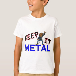 Keep It Metal T-Shirt