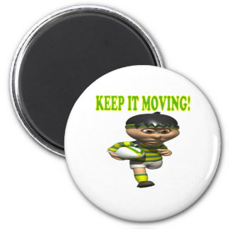 Keep It Moving 2 Inch Round Magnet