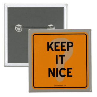 KEEP IT NICE? BUTTON