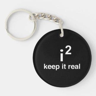 Keep It Real Single-Sided Round Acrylic Keychain
