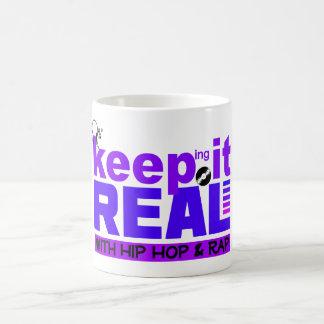 Keep It Real with hip hop  mug