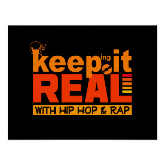 Keep It Real with hip hop  poster