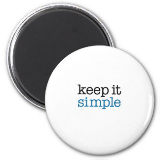 Keep It Simple 2 Inch Round Magnet